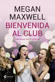 Bienvenida al club Cabronas sin Fronteras