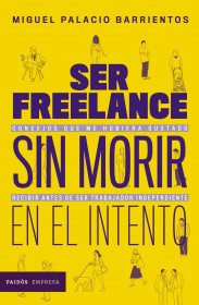 Ser freelance sin morir en el intento